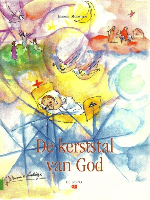 De Kerststal van God - Enrique Monasterio